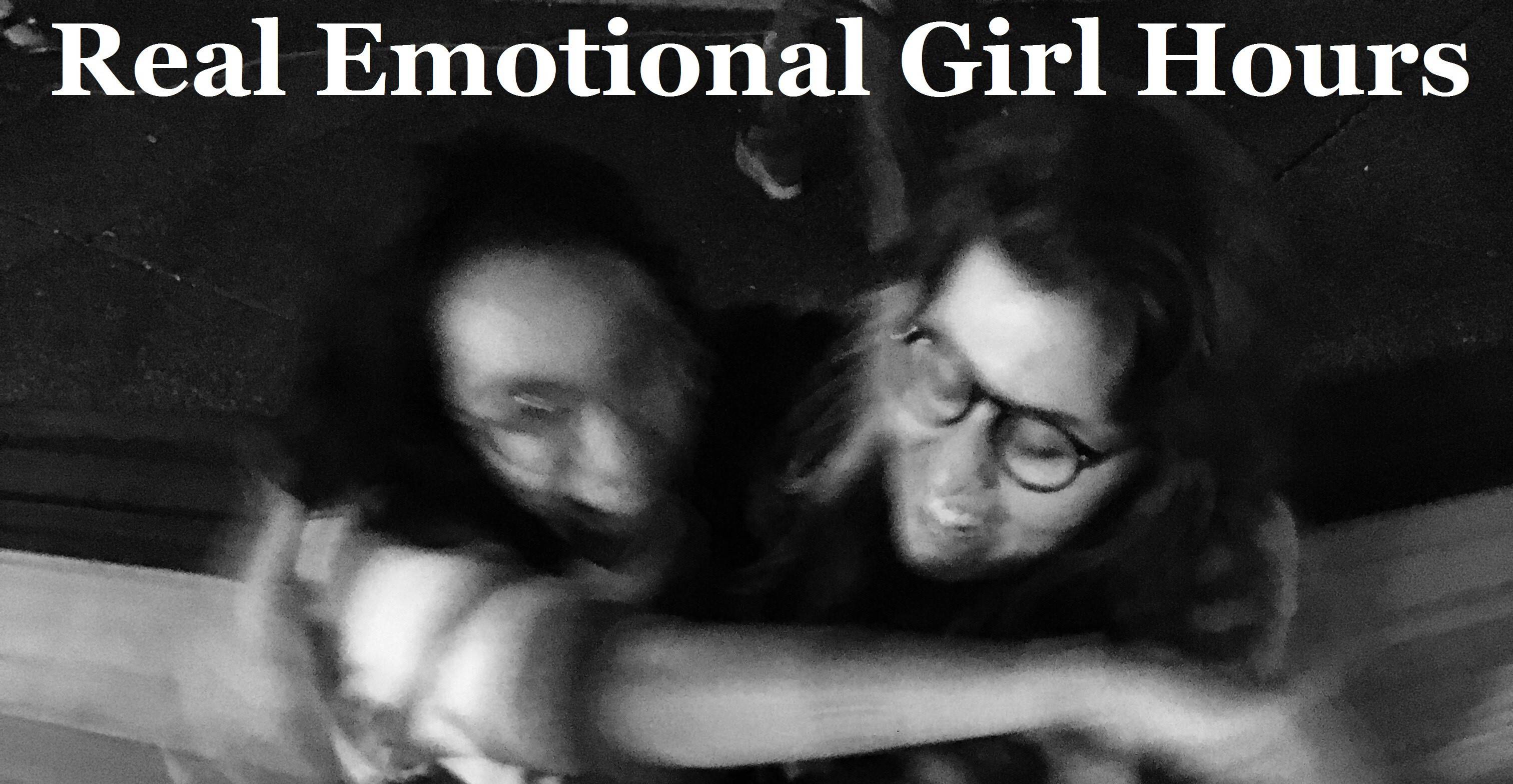 Real Emotional Girl Hours