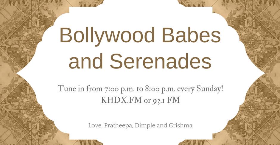 Bollywood Babes and Serenades
